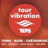 Tours, Le Mans, Châteauroux, Blois, Orléans : le Tour Vibration 2019 est annoncé !