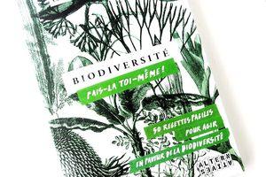 Biodiversité... Fais la toi même !