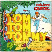 Philippe Chatel - Tom Tom Tommy / Caraïbes - 1982 - tournedix-le-gaulois