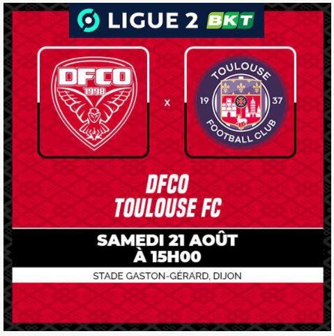 Dijon / Toulouse FC : Sur quelle chaîne suivre la rencontre samedi ?