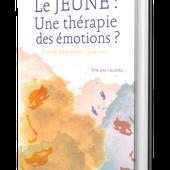 Livre Le jeûne : une thérapie des émotions? sur Exuvie