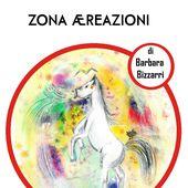 ZONA AEREAZIONI di BARBARA BIZZARRI -URAGNA n 01- - EDIZIONI CANTADINA CARTA CANTA