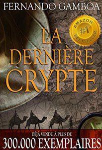 La derniere crypte - Fernando Gamboa