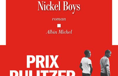 Nickel Boys. Colson WHITEHEAD - 2020
