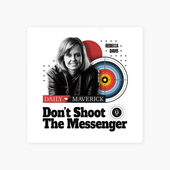 Don't Shoot The Messenger on Apple Podcasts