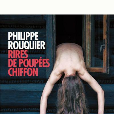 Rires de poupées chiffon - Philippe Rouquier
