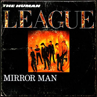 The Human league - mirror man / you remind me of gold - 1982