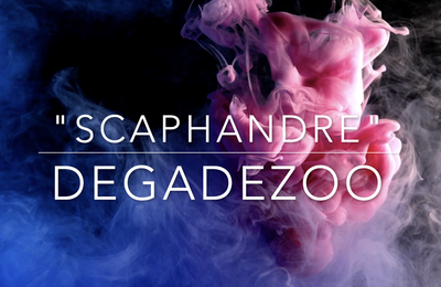 """"""" SCAPHANDRE """" - DEGADEZOO  (Montage - CLAIRE OBSCURE)"""