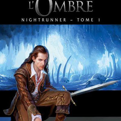 Nightrunner, tome 1 : Les Maîtres de l'Ombre - Lynn Flewelling