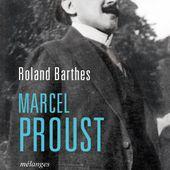Marcel Proust, Roland Barthes, Littérature française - Seuil