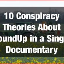 «Le Roundup face à ses juges»: un «documentaire»... 10 théories du complot (2)
