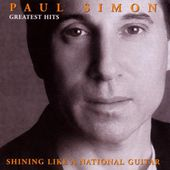 Paul Simon - Greatest Hits: Shining Like A National Guitar