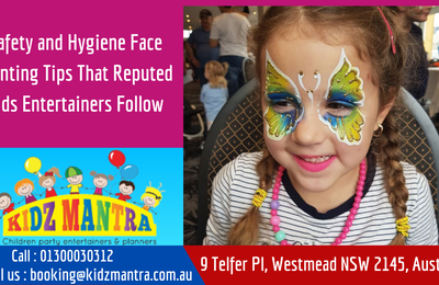 Safety and Hygiene Face Painting Tips That Reputed Kids Entertainers Follow
