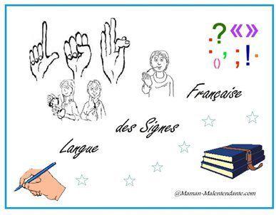 LSF : Les signes du français littéraire et la ponctuation.