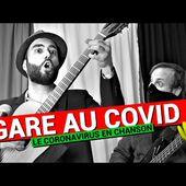 Gare au COVID // Gautier sans H - Parodie Brassens