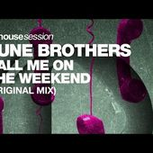 Tune Brothers - Call Me On The Weekend (Original Mix)