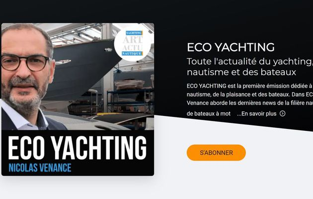 L'émission ECO YACHTING d'ActuNautique disponible en Podcast