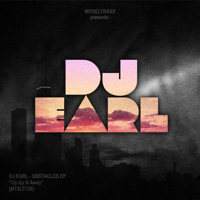 DJ EARL - OBSTACLES EP