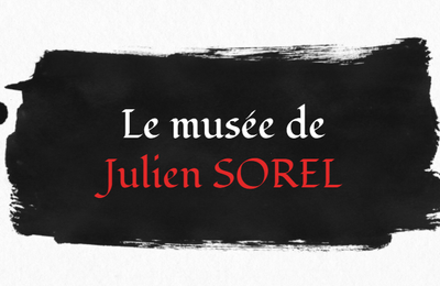 Le musée de Julien Sorel par Lou-Ann