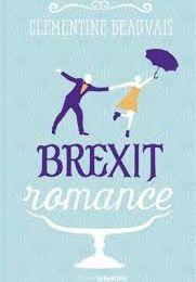 Brexit Romance, Clémentine Beauvais, Sarbacane, X', 2018