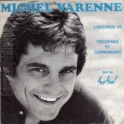 michel varenne, un chanteur français des années 1960 et 1970 ami de jean Paul belmondo, jacques charrier et de Alain barrière