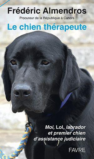 Le chien thérapeute - Frédéric Almendros