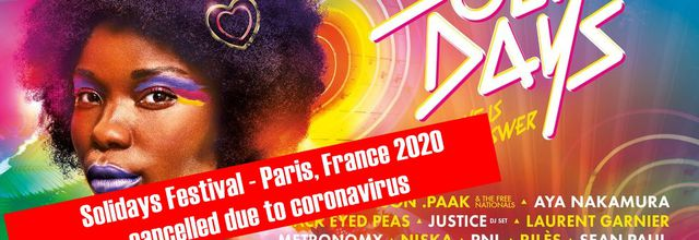 ⚠ Solidays Festival - Paris, France 2020, cancelled due to coronavirus ⚠