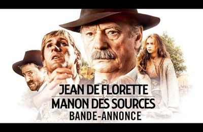 Jean de florette & Manon des sources re-sortie au cinema version restaurée