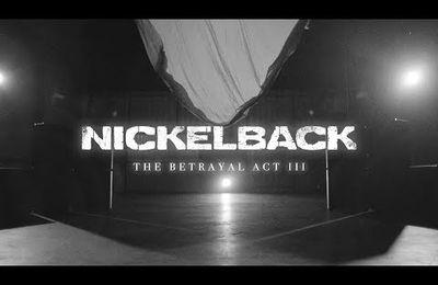 Nouveau clip de NICKELBACK The Betrayal Act III
