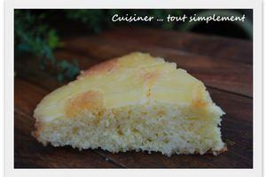 Le gâteau de mon enfance ... Le gâteau renversé à l'Ananas, un peu revisité ...