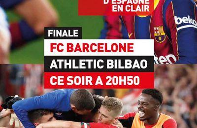 FC Barcelone / Athlétic Bilbao (Finale Supercoupe d'Espagne) en direct dimanche sur la chaine L'Équipe