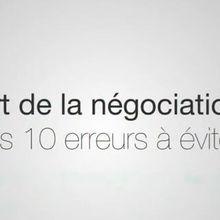 L'art de la négociation: Les  10 erreurs à éviter