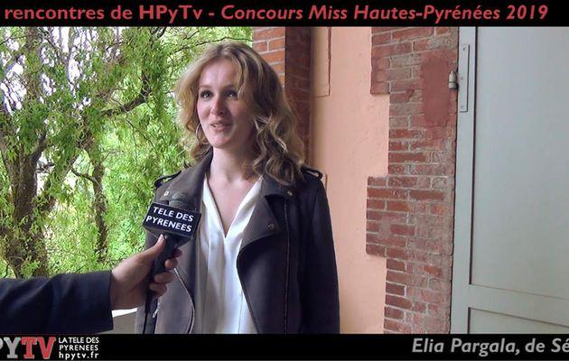 Les Rencontres de HPyTv : Elia Pargala, candidate Miss Hautes-Pyrénées (Mai 2019)