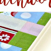 How To Frame A Patchwork - Mini Fabric Art on Display