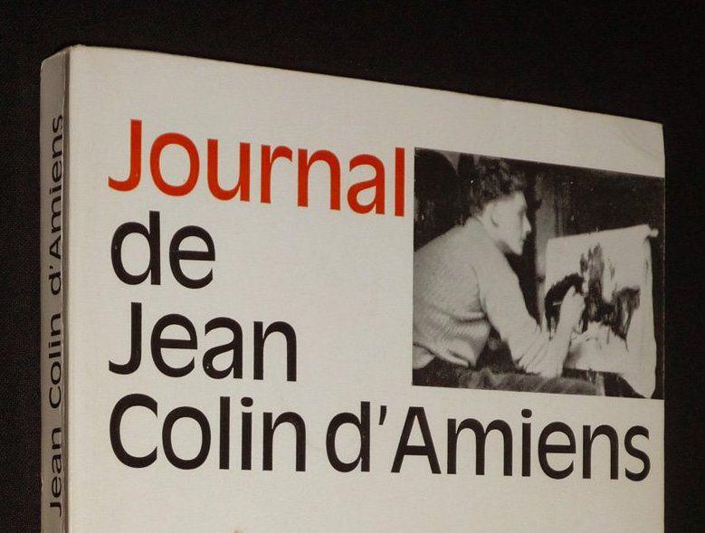 Journal de Jean Colin d'Amiens. Editions du Seuil. 1968. © Jean-Louis Crimon