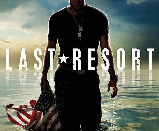 LAST RESORT - critique pilote
