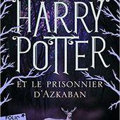 Harry Potter et le Prisonnier d'Azkaban- Tome 3. J.K. ROWLING - 2014 (Dès 10 ans) + Film - VIVRELIVRE