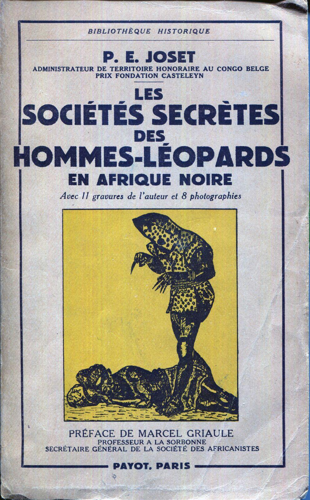 """Les hommes-léopards ont fait l'objet d'études ethnographiques sérieuses, mais aussi ont inspiré des auteurs de fiction, notamment Hergé dans """"Tintin au Congo""""."""