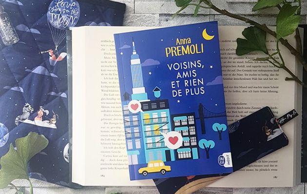 Voisins, Amis et Rien de Plus - Anna Premoli