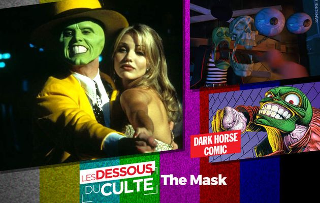 Les dessous du Culte : The Mask ! #DessousCulte