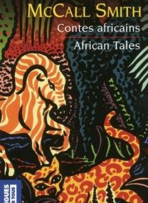 Alexander McCall Smith - *African Tales