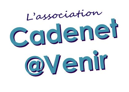 L'Association Cadenet@Venir