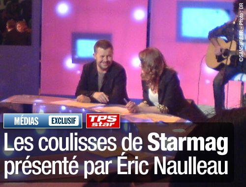 EXCLUSIF / Les coulisses de Starmag présenté par Éric Naulleau