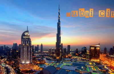 Dubai: A Global City And A Great Travel Attraction
