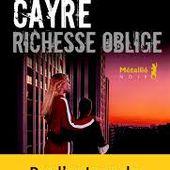 Hannelore Cayre - Richesse oblige - Quid Hodie Agisti