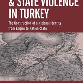 Collective and State Violence in Turkey: The Construction of a National Identity from Empire to Nation-State | Berghahn Books