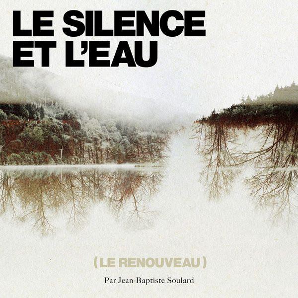 JB Soulard et JP Nataf, le clip d'Omble Chevalier // Réédition Le silence et l'eau