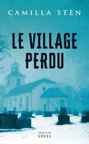 Le village perdu – Camilla Sten (2020)