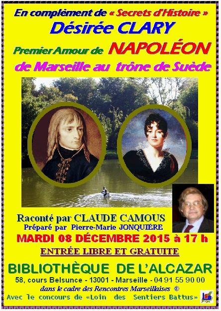 Ne manquez pas les évocations de Zola et Désirée Clary par notre ami Claude Camous assisté de P.M.Jonquière.