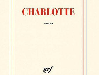 Charlotte, de David Foenkinos